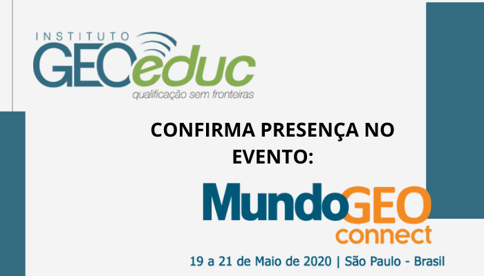 GEOeduc confirma presença no MundoGEO Connect 2020