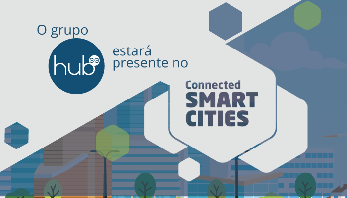 Grupo Hubse estará presente no evento digital Connected Smart Cities 2020
